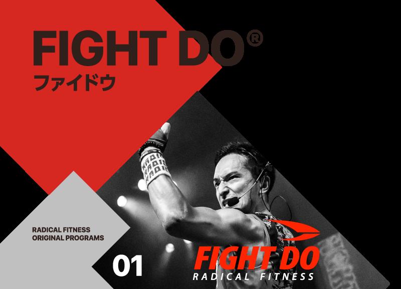 ファイドウ FIGHT DOR
